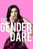 The Gender Dare (Crossdressing, Feminization, First Time) (English Edition)