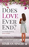 Does Love Ever End?: An Inspirational Love Story