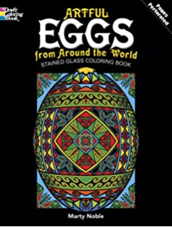 Artful Eggs From Around The World Stained Glass Coloring Book Dover Design