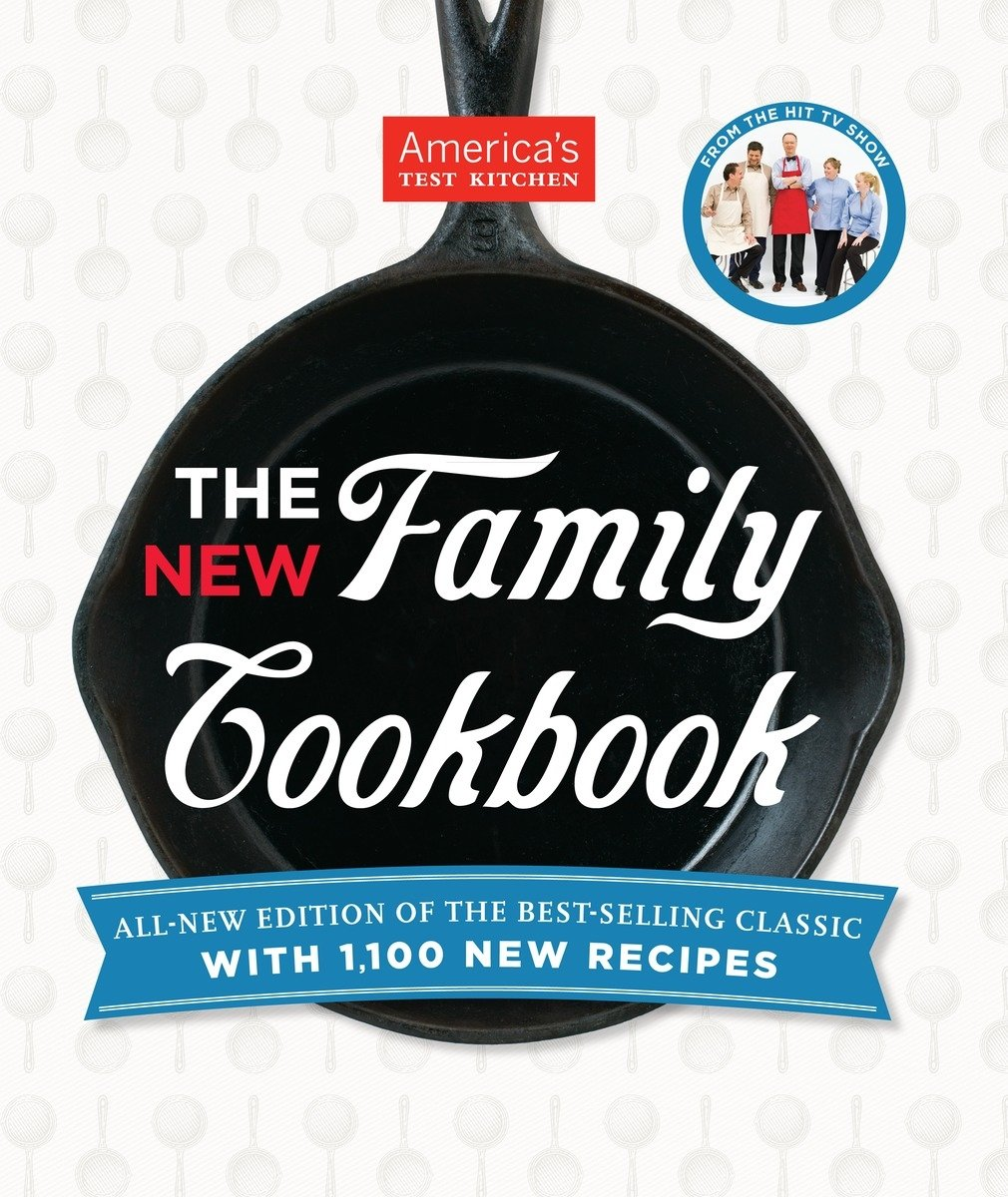 The New Family Cookbook by America's Test Kitchen