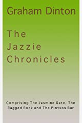 The Jazzie Chronicles: travel tales of Jasmine Peters Kindle Edition