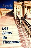 LES LIENS DE L'HONNEUR (Honneur: Cameron Roberts & Blair Powell t. 2)