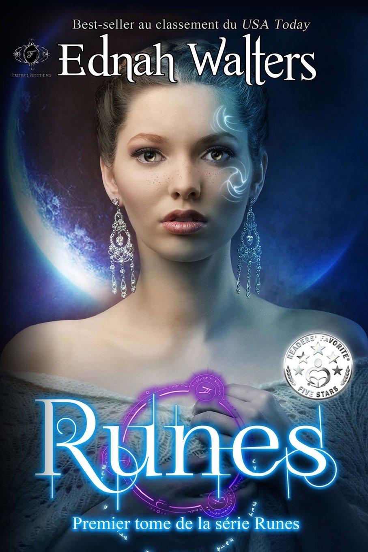 Runes: Premier Tome de la Série Runes Broché – 11 février 2016 Ednah Walters Kelly Hashway Laure Valentin Firetrail Publishing