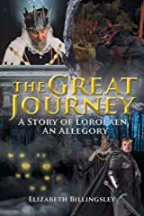 The Great Journey: A Story of Lorolaen, an Allegory Paperback