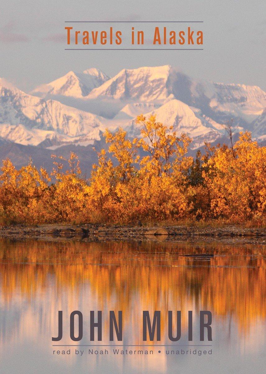 Download Travels in Alaska ebook