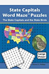 State Capitals Word Maze Puzzles: The State Capitals and the State Birds (Word Maze Puzzle Book) Paperback