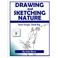 Drawing and Sketching Nature (Teach Yourself To Draw Book 3) (English Edition)
