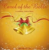 Carol of the Bells: Choral Christmas