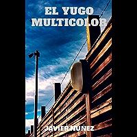 EL YUGO MULTICOLOR