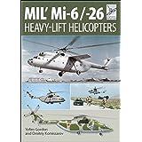 MIL' Mi-6/-26: Heavy-Lift Helicopters (FlightCraft Book 10)