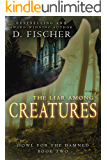 The Liar Among Creatures (Howl for the Damned: Book Two)