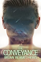 The Conveyance Kindle Edition