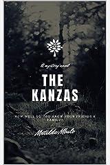 THE KANZAS: A NOVEL Kindle Edition