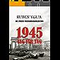 1945 TAG FUR TAG: DIE ZWEITE WELTKRIEGSKOLLEKTION (German Edition)