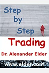Step by Step Trading: The Essentials of Computerized Technical Trading Kindle Edition
