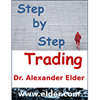 Step by Step Trading: The Essentials of Computerized Technical Trading (English Edition)