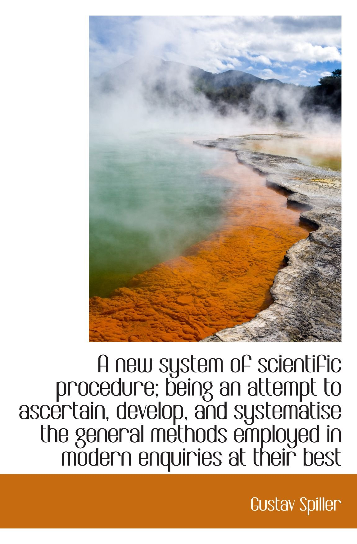 Download A new system of scientific procedure; being an attempt to ascertain, develop, and systematise the ge pdf epub