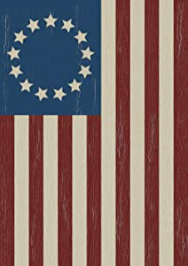 Toland Home Garden Betsy Ross 12.5 x 18 Inch Decorative Rustic Patriotic Classic America USA July 4 Garden Flag