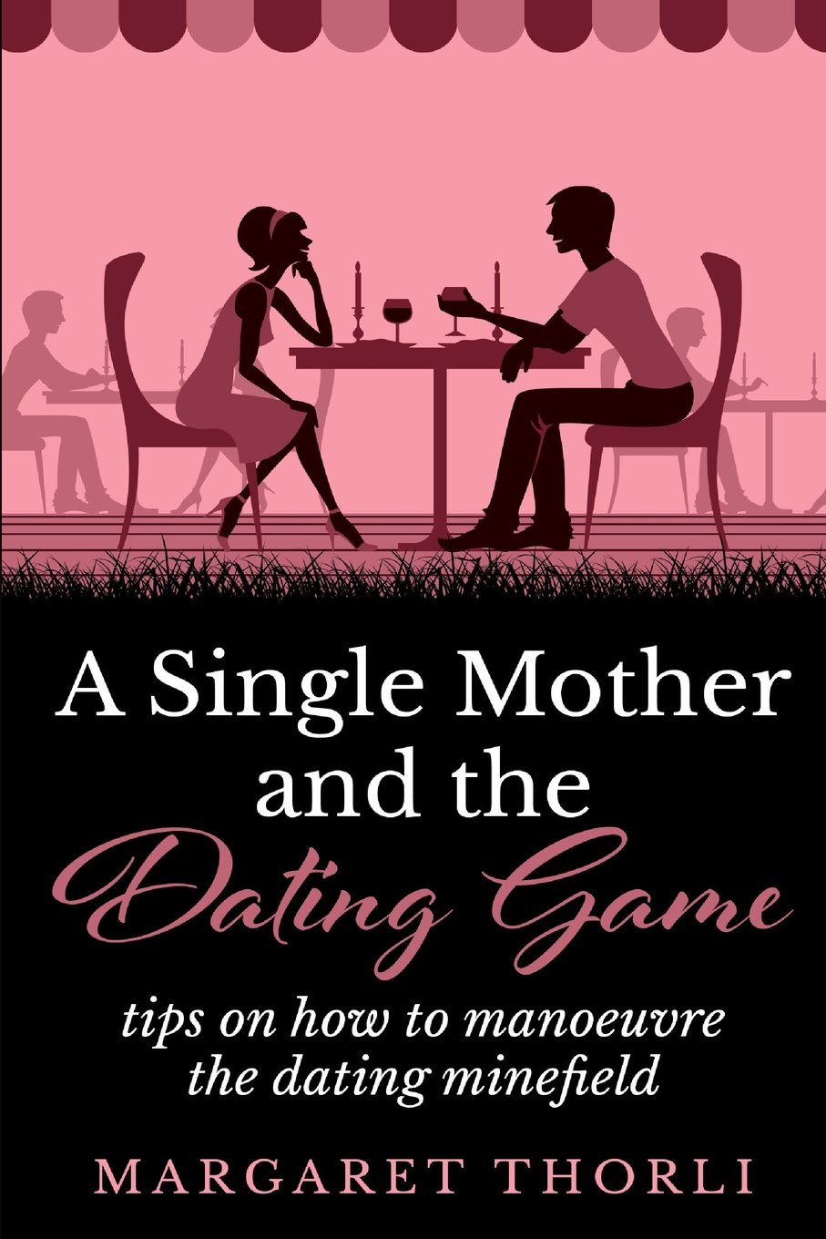 tips for dating single mothers
