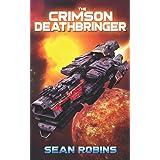 The Crimson Deathbringer (The Crimson Deathbringer Series)
