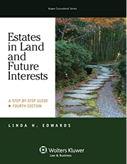 Estates in land and future interests a step by step guide aspen estates in land future interests a step by step guide fourth edition fandeluxe Images