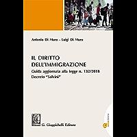 """Il diritto dell'immigrazione: Guida aggiornata alla Legge n. 132/2018 Decreto """"Salvini"""""""