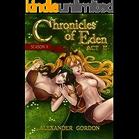 Chronicles of Eden: Season II - Act II