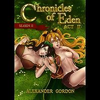Chronicles of Eden: Season II - Act II (English Edition)
