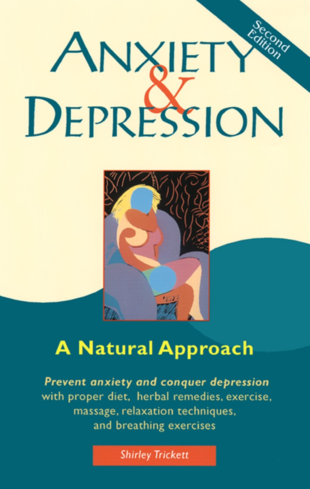 Anxiety and Depression: A Natural Approach: Shirley Trickett:  9781569752265: Amazon.com: Books
