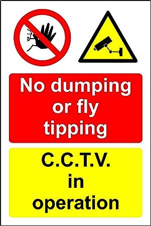 Señal de Seguridad con Texto en inglés «No Dumping or Fly Tipping CCTV in  Operation», de Aluminio de 3 mm, 300 mm x 200 mm: Amazon.es: Bricolaje y  herramientas