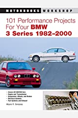 101 Performance Projects for Your BMW 3 Series 1982-2000 (Motorbooks Workshop) Paperback