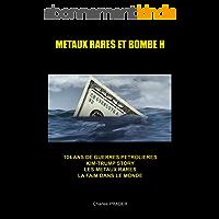 METAUX RARES  ET BOMBE H: TRUMP- KIM STORIES