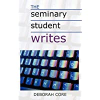 The Seminary Student Writes