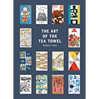 The Art of the Tea Towel: 100 of the best designs