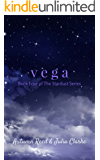 Vega: Book Four of The Stardust Series (English Edition)