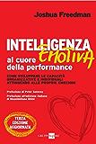 Intelligenza emotiva al cuore della performance (Mondo economico)