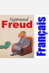 Sigmund Freud: Français (French Edition) Kindle Edition
