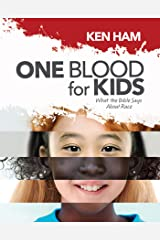 One Blood for Kids: What the Bible Says about Race Hardcover