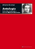 Antología. Selección, traducción y notas de Manuel Sacristán (Cuestiones de antagonismo)