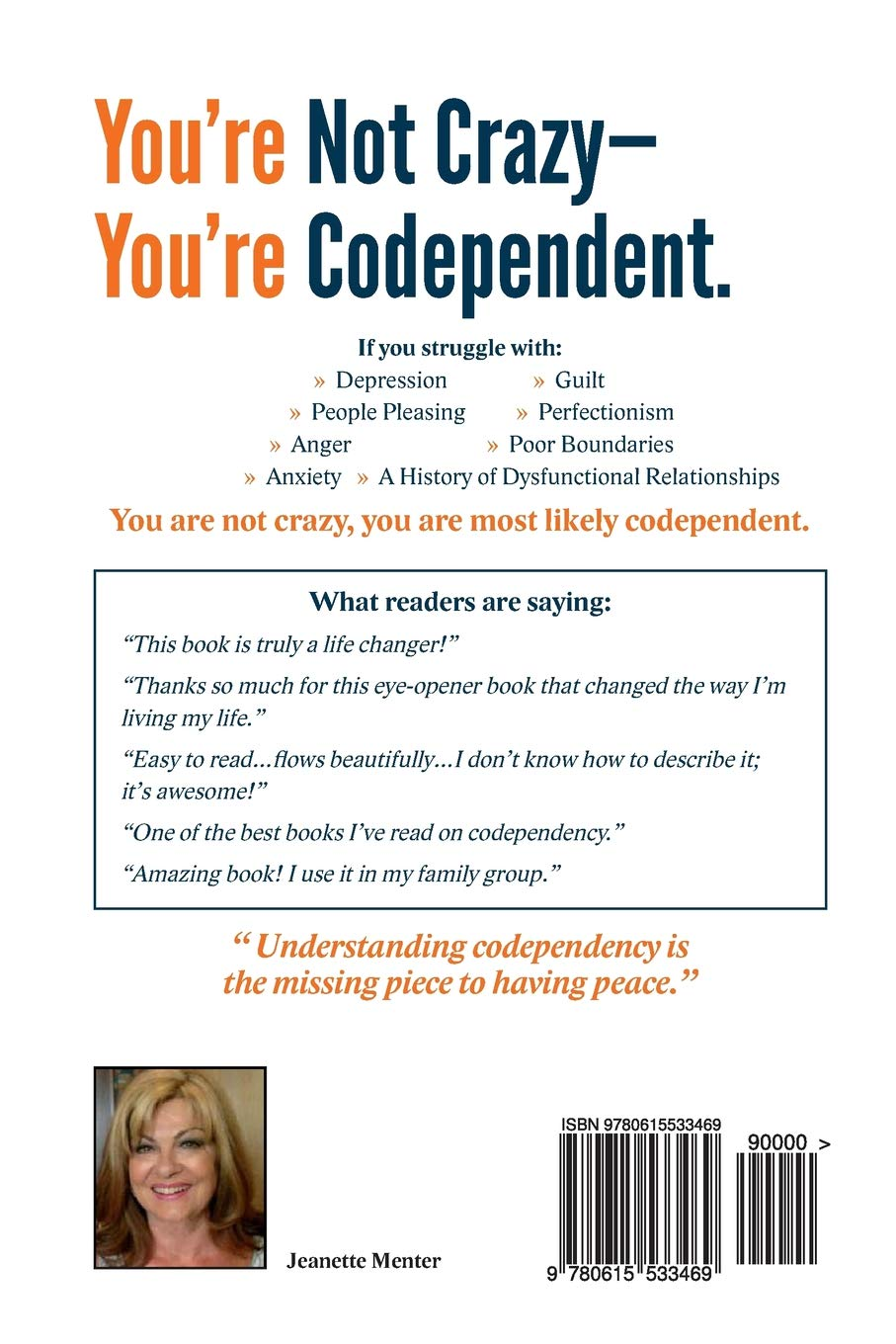 You're Not Crazy - You're Codependent : What Everyone