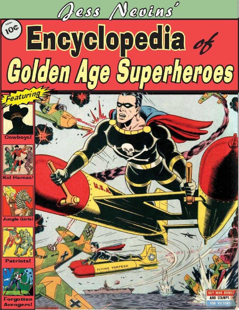 Download Jess Nevins' Encyclopedia of Golden Age Superheroes ebook