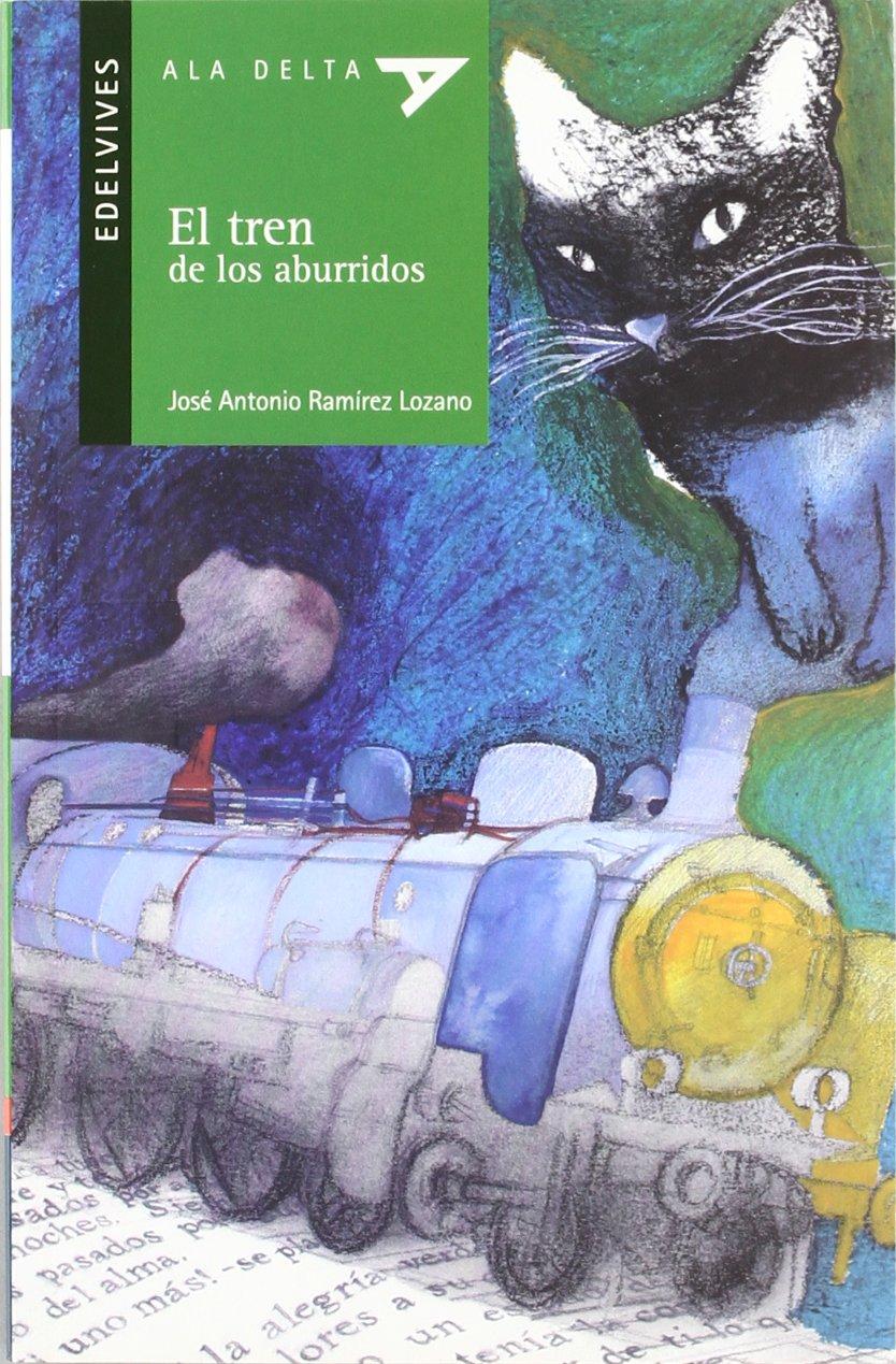 El tren de los aburridos / The Boring Train (Ala delta: serie verde / Hang Gliding: Green Series) (Spanish Edition) pdf