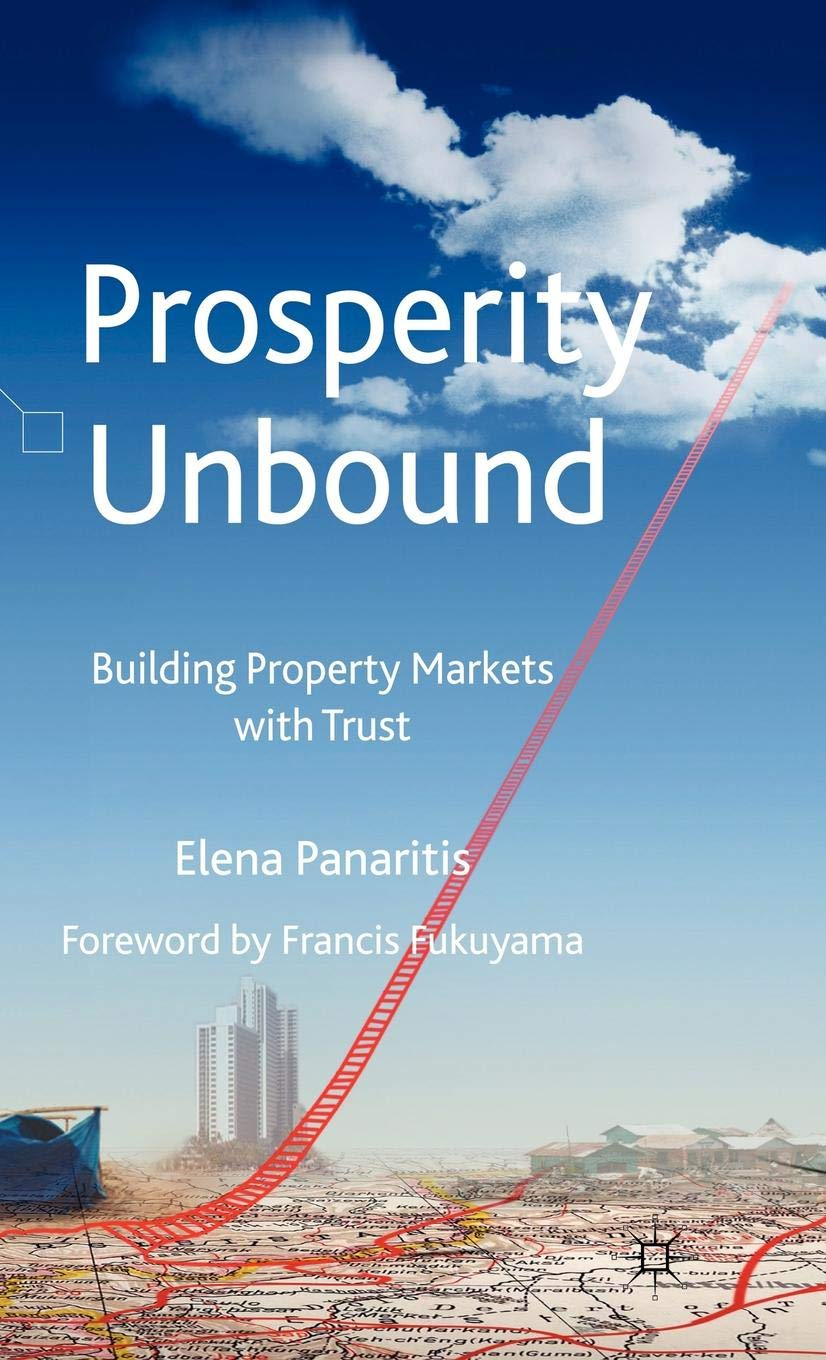 Prosperity Unbound  Building Property Markets With Trust