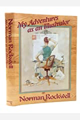 Norman Rockwell: My Adventures As an Illustrator Hardcover