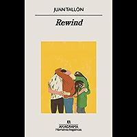 Rewind (Narrativas hispánicas nº 640) (Spanish Edition)