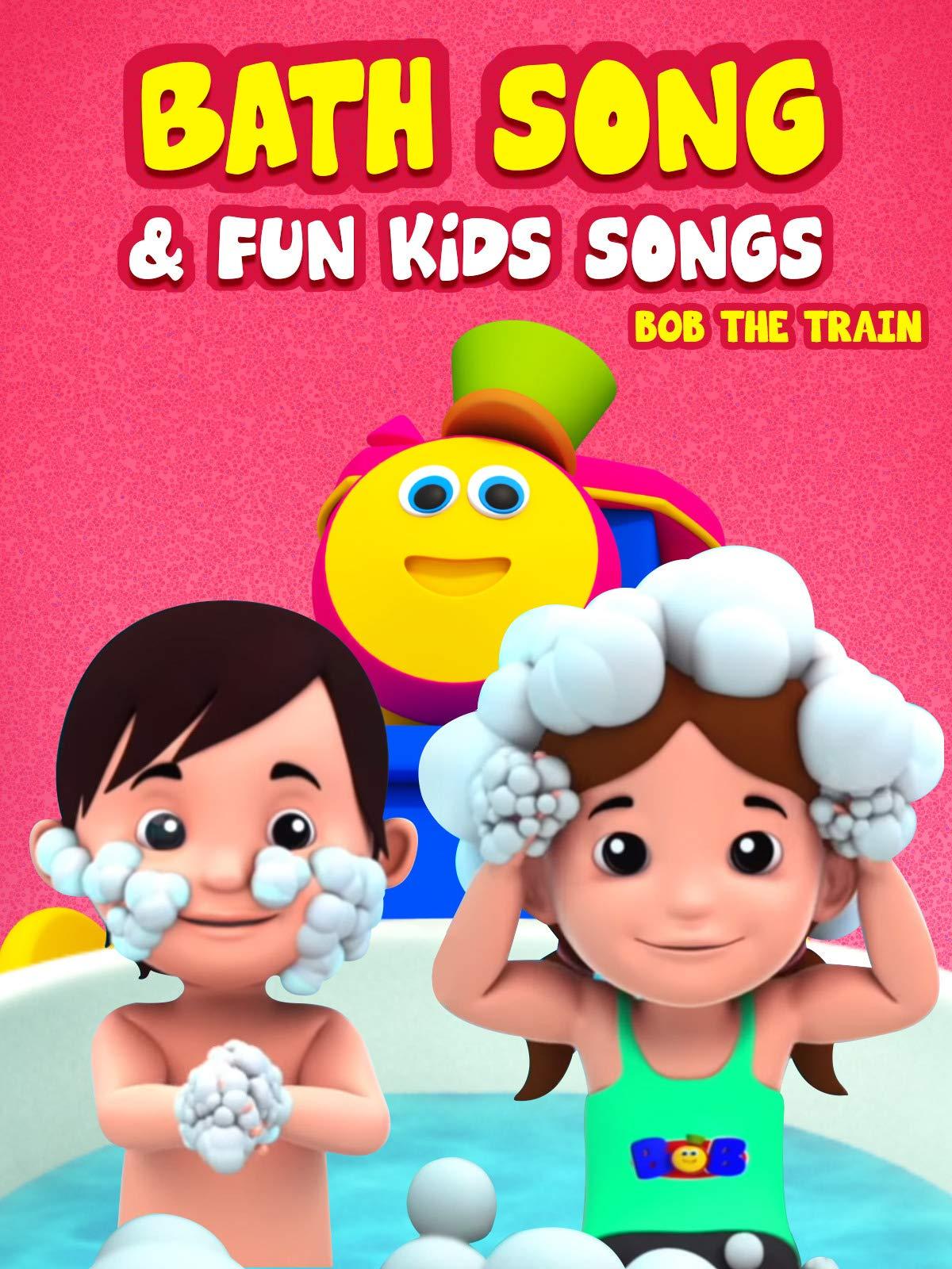 Bath Song & Fun Kid Songs - Bob The Train