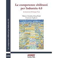 Le competenze abilitanti per Industria 4.0. In memoria di Giorgio Usai