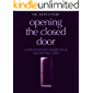 Opening the Closed Door: A Psychologist Shares Four Fascinating Cases