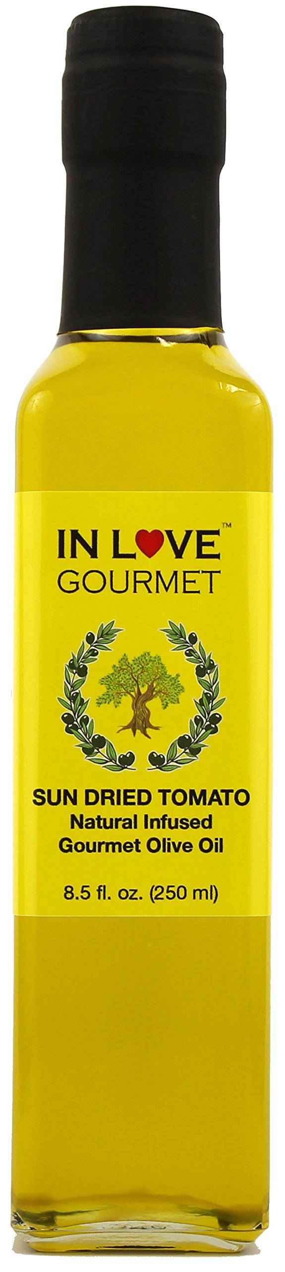 In Love Gourmet Sun-Dried Tomato Natural Flavor Infused Olive Oil 250ML/8.5oz Try it in Salads, Pasta, or on a Toasted Piece of Bread