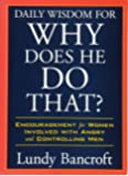 Daily Wisdom for Why Does He Do That?: Encouragement for Women Involved with Angry and Controlling Men
